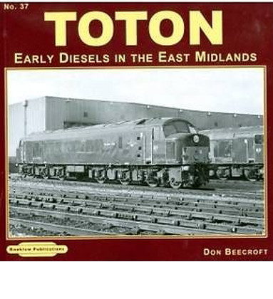 Toton Early Diesels
