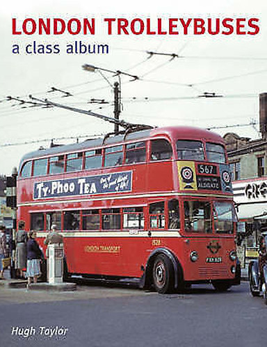 London Trolleybuses: A Class Album