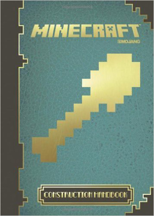 Minecraft: Official Construction Handbook